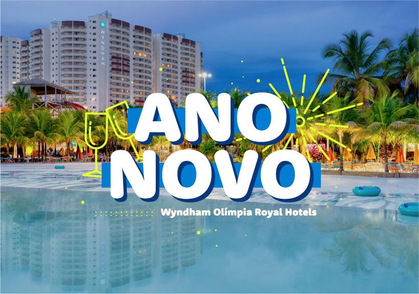 Ano Novo no Wyndham Olímpia Royal Hotels