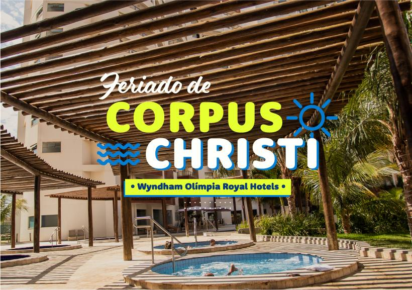 Corpus Christi no Wyndham Olímpia Royal Hotels
