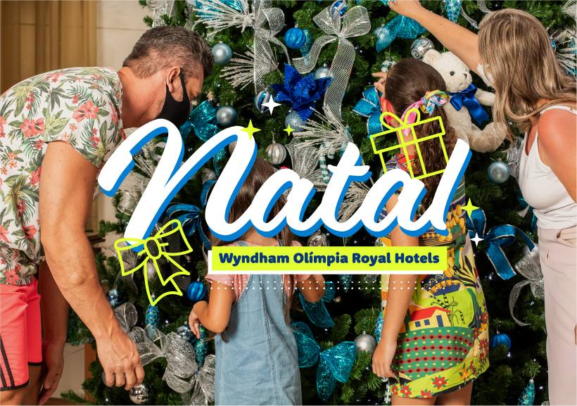 Natal no Wyndham Olímpia Royal Hotels
